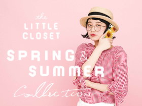 LITTLE CLOSET SPRING & SUMMER 2018